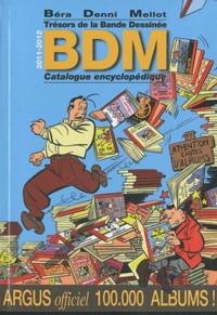 Michel Béra et Michel Denni - Trésors bande dessinée - Catalogue encyclopédique.