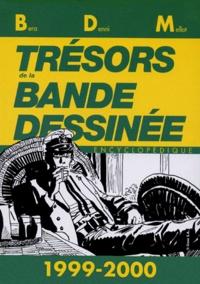 Michel Béra et Philippe Mellot - Trésors de la bande dessinée Tome 1999-2000 : .