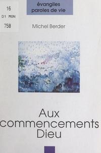 Michel Berder et Claude Beltrame - Aux commencements, Dieu.