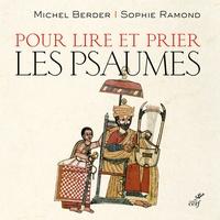 Michel Berder et Sophie Ramond - Pour lire et prier les psaumes.