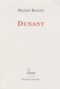 Michel Beretti - Dunant.