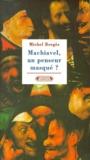 Michel Bergès - Machiavel, un penseur masqué ?.