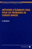 Michel Bernadou - Méthodes d'éléments finis pour les problèmes de coques minces.