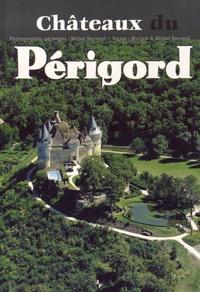 Michel Bernard et Myriam Bernard - Châteaux du Périgord.