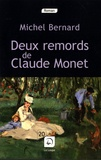 Michel Bernard - Deux remords de Claude Monet.