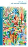 Michel Bernard - Deux remords de Claude Monet.