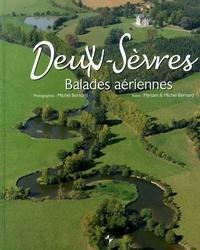 Michel Bernard et Myriam Bernard - Deux-Sèvres - Balades aériennes.