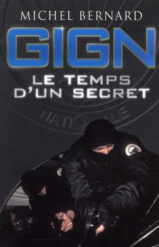 Gign Le Temps D Un Secret