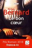 Michel Bernard - Le bon coeur.