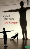 Michel Bernard - Le corps.