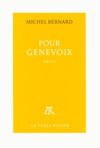 Michel Bernard - Pour Genevoix.