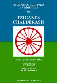 Michel Bernard et Joseph Chatard - Traditions, coutumes et légendes des tziganes Chalderash - Textes du chef tribal Zanko.