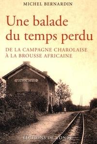 Une balade du temps perdu - De la campagne charolaise à la brousse africaine.pdf