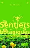 Michel Bernardot - Sentiers botaniques.