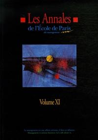 Michel Berry et Pascal Baudry - Les Annales N° 11 de l'Ecole de Paris du management - Travaux de l'année 2004.