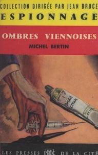 Michel Bertin et Jean Bruce - Ombres viennoises.