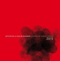 Michel Bertrand - Artistes de la Casa de Velazquez - Académie de France à Madrid 2015.