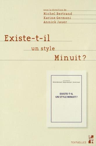 Michel Bertrand et Karine Germoni - Existe-t-il un style Minuit ?.