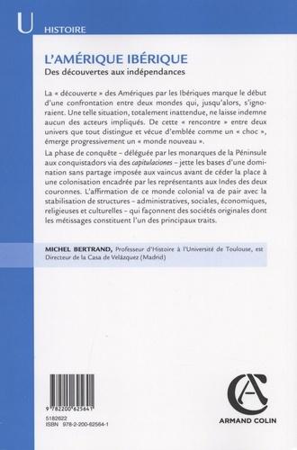 L'Amérique ibérique. Des découvertes aux indépendances (1492-1808)