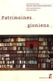 Michel Bertrand et André Not - Patrimoines gioniens.
