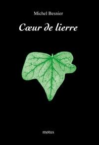 Michel Besnier - Coeur de lierre.