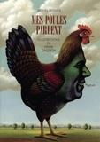 Michel Besnier - Mes poules parlent.