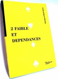 Michel Bessis - 2 faible et dépendances.