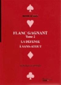 Flanc gagnant - Tome 2, La défense à sans atout.pdf
