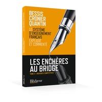 Michel Bessis et Philippe Cronier - Les enchères au bridge - Tome 3, Enchères compétitives.