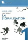 Michel Bessis - Signalisation - Flanc gagnant.