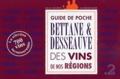 Michel Bettane et Thierry Desseauve - Guide de poche des vins de nos régions - La sélection incontournable.