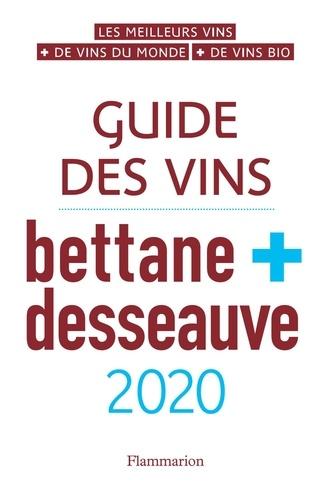 Guide des vins Bettane + Desseauve  Edition 2020