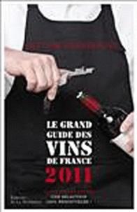 Michel Bettane et Thierry Desseauve - Le grand guide des vins de France.