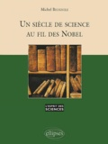Michel Beugniez - Un siècle de science au fil des Nobel.