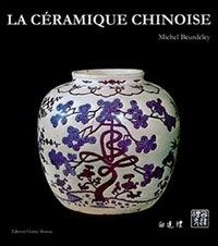 Michel Beurdeley - La céramique chinoise.