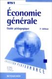 Michel Bialès et Rémi Leurion - Economie générale BTS - Guide pédagogique.