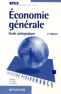 Michel Bialès et Rémi Leurion - Economie générale BTS2 - Guide pédagogique.