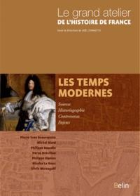 Michel Biard et Philippe Hamon - Les temps modernes 1453-1815.