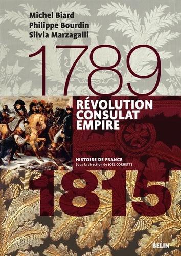 Révolution, Consulat, Empire 1789-1815