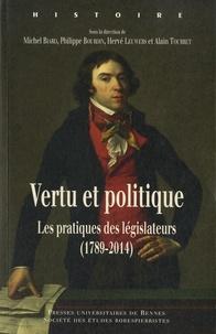 Vertu et politique - Les pratiques des législateurs (1789-2014).pdf