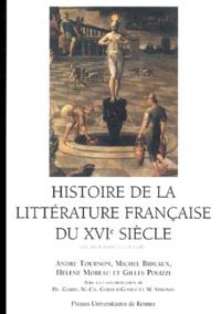 Michel Bideaux et Hélène Moreau - Histoire de la littérature française du XVIe siècle.
