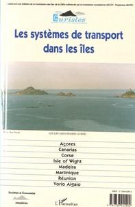 Michel Biggi - Les systèmes de transport dans les îles.