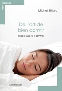 De lart de bien dormir - Idées reçues sur le sommeil.pdf
