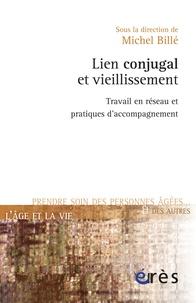 Lien conjugal et vieillissement - Travail en réseau et pratiques daccompagnement.pdf
