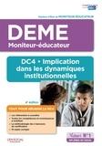 Michel Billet et Eric Furstos - Implication dans les dynamiques institutionnelles DEME DC4 - Diplôme d'Etat de Moniteur-éducateur.