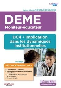 Implication dans les dynamiques institutionnelles DEME DC4 - Diplôme dEtat de Moniteur-éducateur.pdf