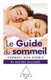 Michel Billiard - Le Guide du sommeil - Comment bien dormir.