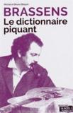 Michel Bilquin et Bruno Bilquin - Brassens - Le dictionnaire piquant.