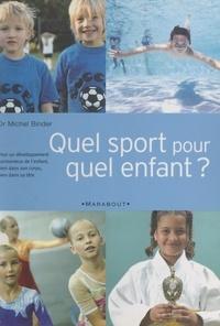 Michel Binder et  Collectif - Quel sport pour quel enfant ?.