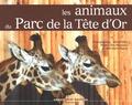 Michel Biny et Eric Plouzeau - Les animaux du Parc de la Tête d'Or.